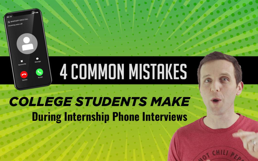 4 Common Mistakes Intern Phone Interviews